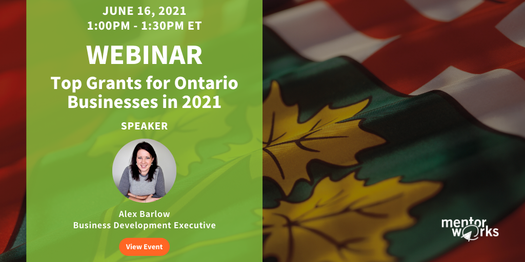 WBN 2021-06-16 Top Grants for Ontario Businesses in 2021