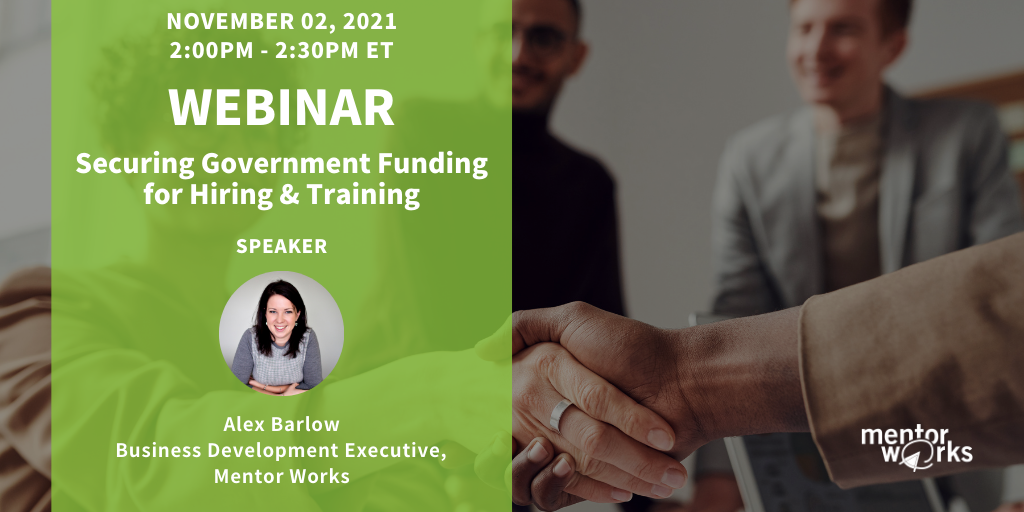 WBN 2021-11-02 Securing Government Funding for Hiring & Training